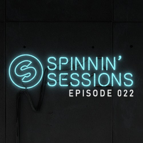 Spinnin Sessions 022 – (Guestsmix Sandro Silva)