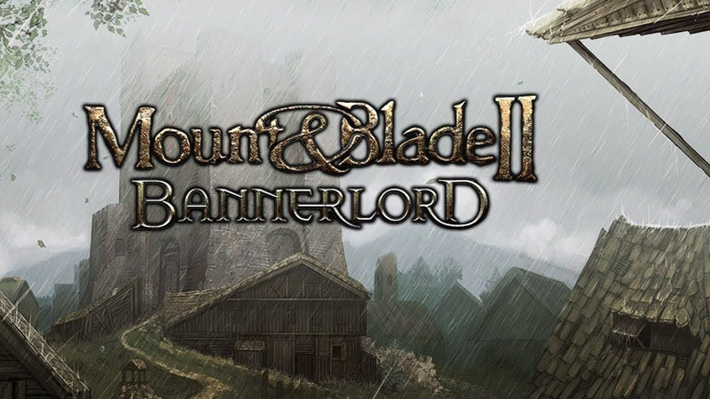 Mount and Blade 2 Bannerlord. ЕЖЕНЕДЕЛЬНЫЙ БЛОГ от Ланса