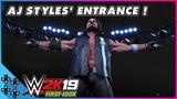 WWE 2K19 AJ STYLES makes a PHENOMENAL entrance!