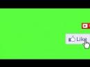 футаж подписка и лайк green screen Зеленый фон Скачать футаж
