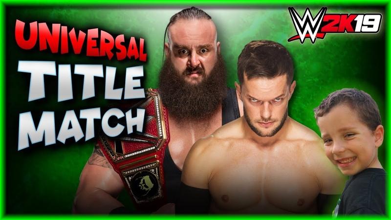WWE 2K19 Finn Balor vs Braun Strowman - UNIVERSAL CHAMPIONSHIP MATCH
