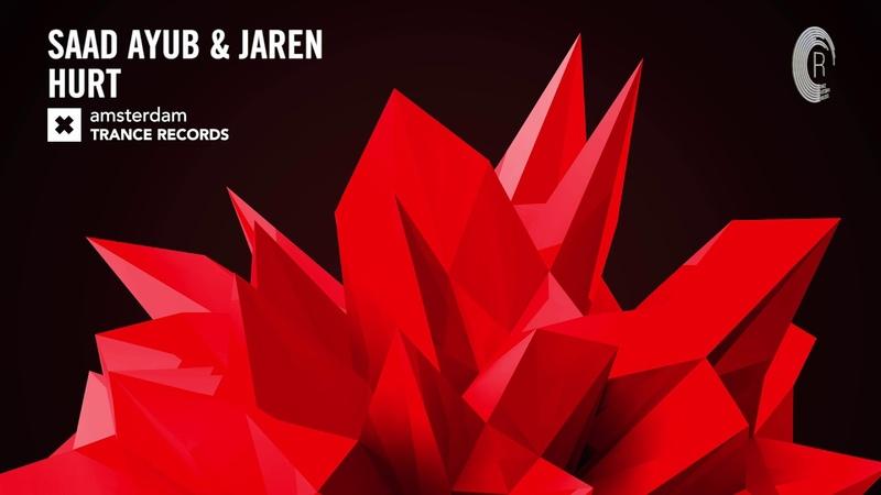 Saad Ayub Jaren - Hurt (Extended Mix) Amsterdam Trance