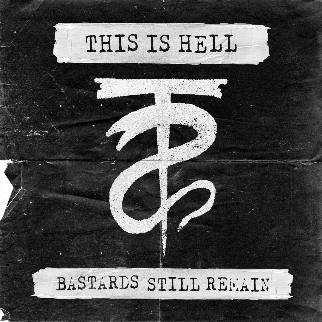 This Is Hell - Bastards Still Remain (2016)