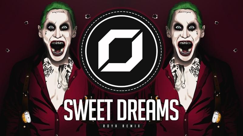 PSY-TRANCE ◉ Eurythmics - Sweet Dreams (ROYA Remix)