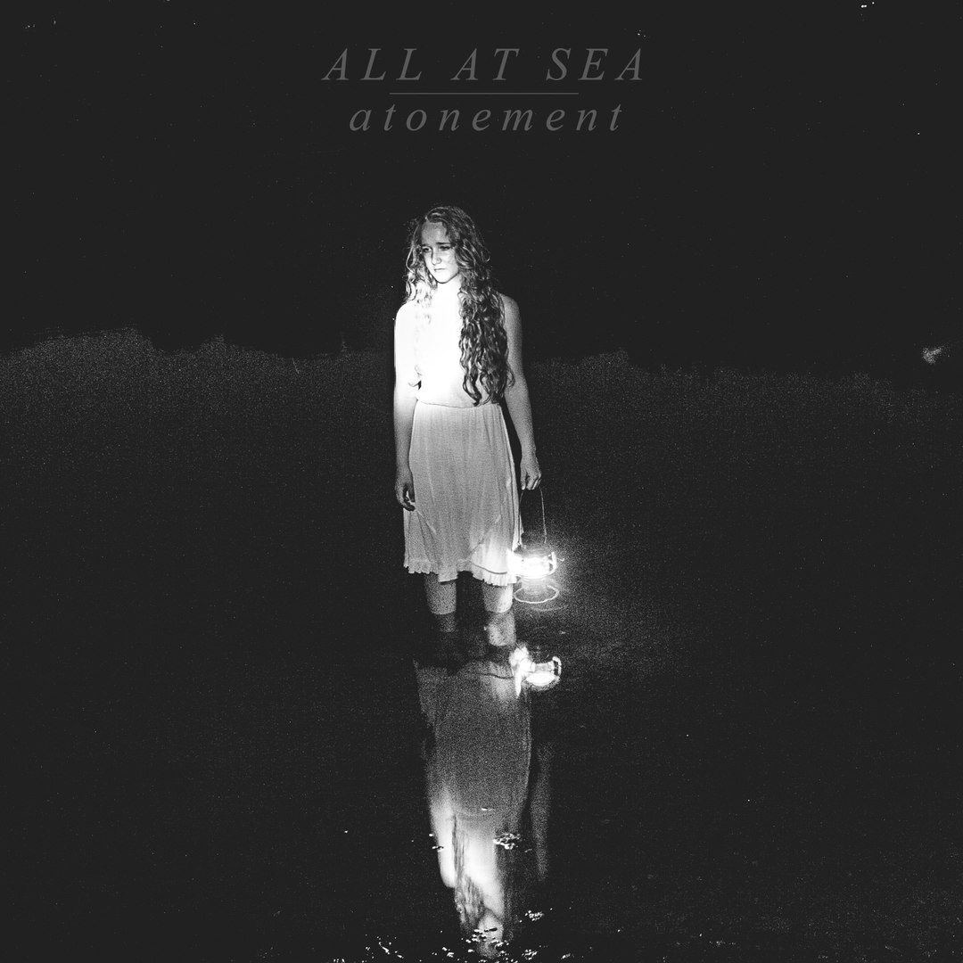 All At Sea - Atonement [EP] (2016)