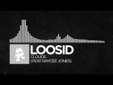 Electronic - Loosid - Clouds (feat. Raycee Jones) Monstercat Release