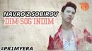 Navroʻz Sobirov - Dim sogʻindim Навруз Собиров - Дим согиндим music version PR1MYERA