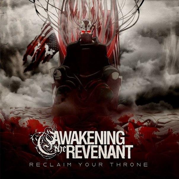 Awakening the Revenant - Reclaim Your Throne (2014)