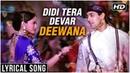 Didi Tera Devar Deewana Lyrical Song Hum Aapke Hain Koun Salman Khan Madhuri Dixit