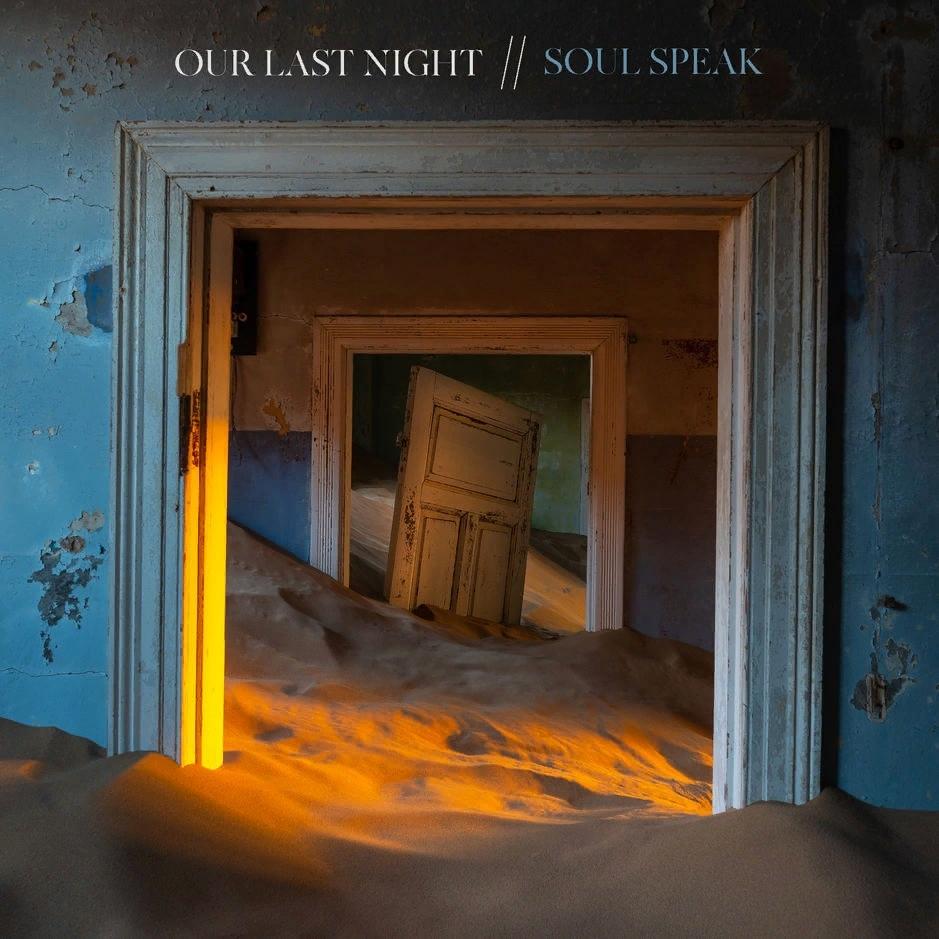 Our Last Night - Soul Speak [single] (2018)