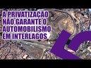 Coluna Ápice - A privatização não garante o automobilismo em Interlagos
