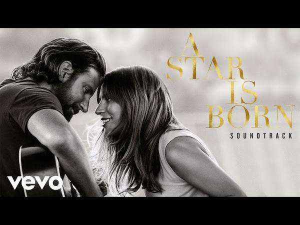 Bradley Cooper Maybe It's Time From A Star Is Born Soundtrack Audio