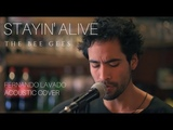 Fernando Lavado - Stayin' Alive (Bee Gees cover)