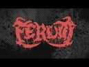 FERUM - SIEGE OF CARNALITY (OFFICIAL TRACK 2018) [EVERLASTING SPEW RECORDS]
