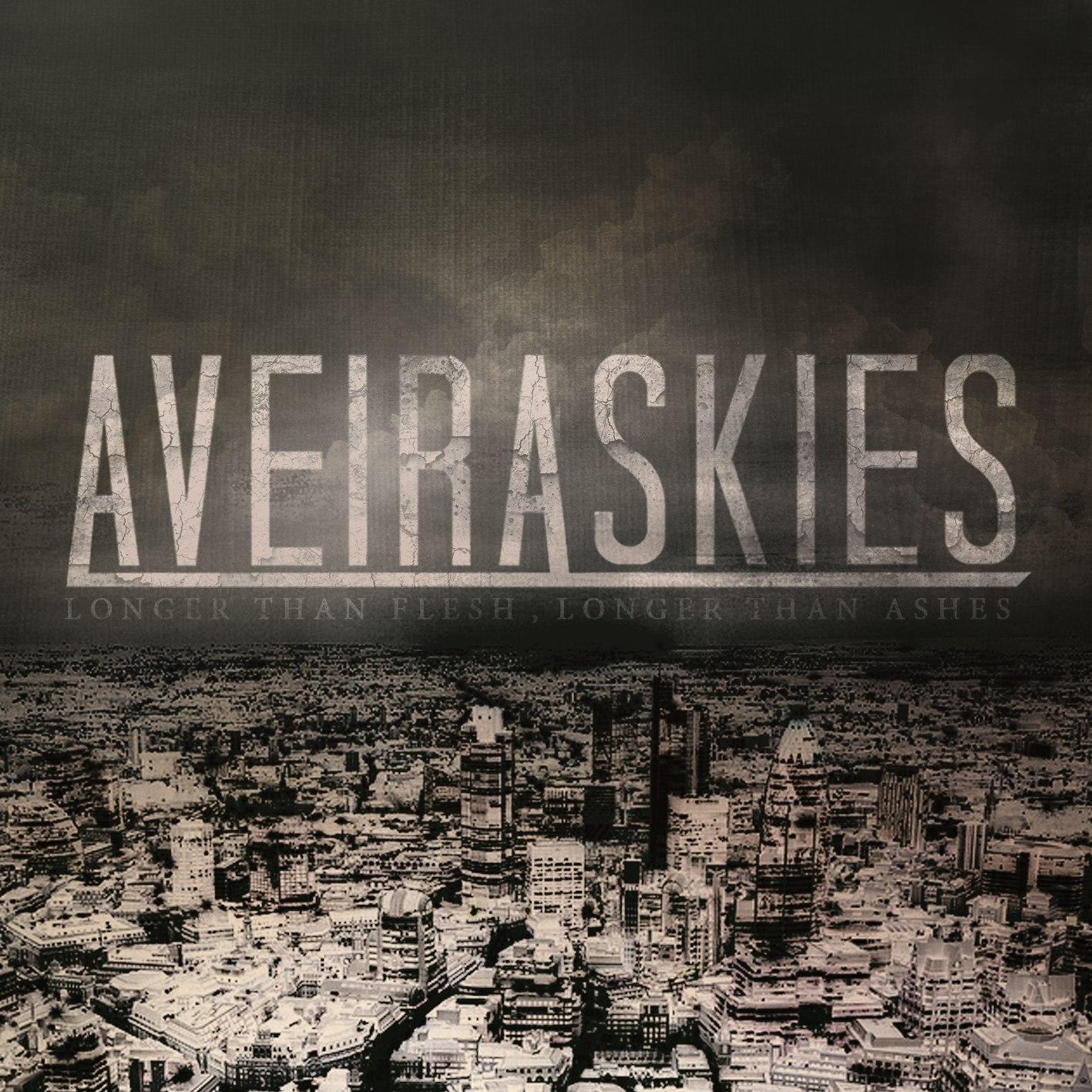 Aveira Skies - Longer Than Flesh, Longer Than Ashes [EP] (2011)