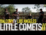 LITTLE COMETS - WORRY