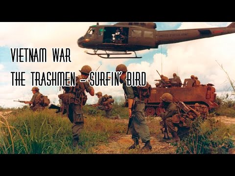 Vietnam War Montage | The Trashmen - Surfin' Bird