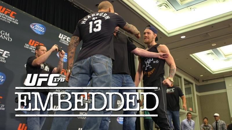 UFC 178 : МакГрегор vs Порье : Embedded : Видеоблог - часть 4.