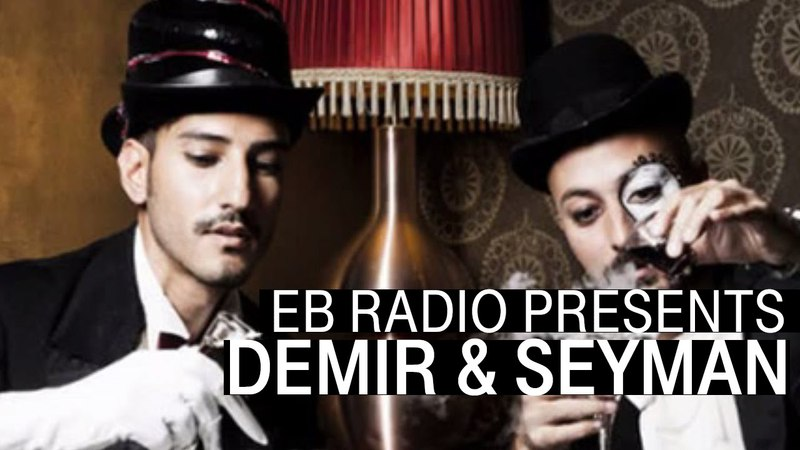 Demir Seyman | Exclusive Mix I EB.Radio