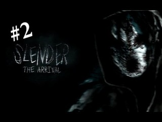 FKingPlay: Slender - The Arrival (Part 2)