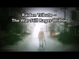 Raiden Tribute ~ The War Still Rages Within