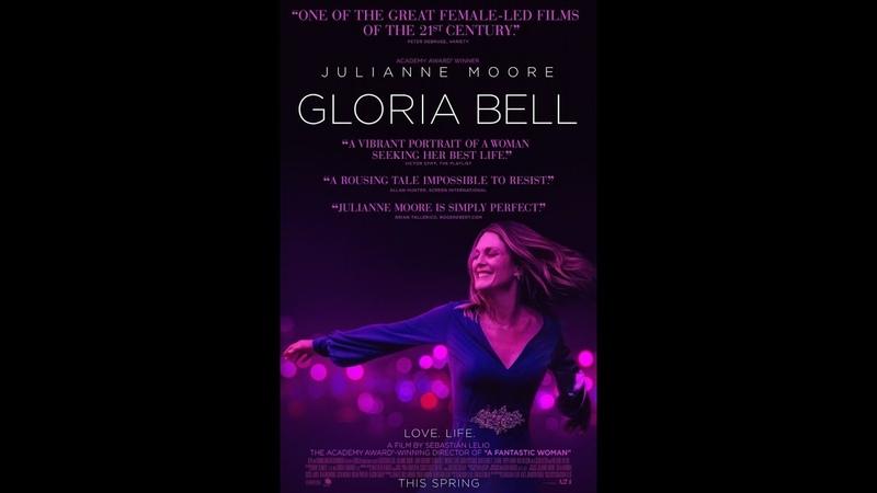 Gloria Bell (2018)   Official Trailer   КиноПарк