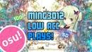 MinG3012s Insane Low Accuracy Plays! osu!