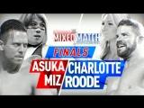 Аска и Миз против Шарлотт Флэр и Бобби Руда I Финал