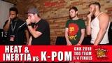 Heat &amp Inertia vs K-Pom GNB 2018 Tag Team - Quarter Finals
