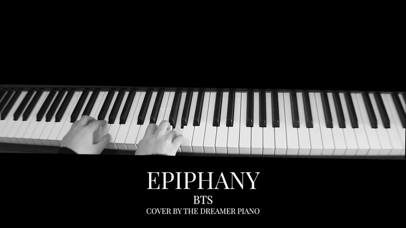 BTS (방탄소년단) LOVE YOURSELF 結 Answer 'Epiphany' Piano Cover