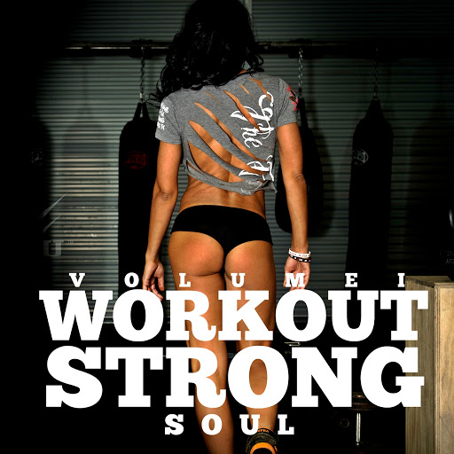 Soul альбом Workout Strong, Vol. 1