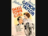 Small Town Girl (1936) Janet Gaynor, Robert Taylor, Binnie Barnes, James Stewart