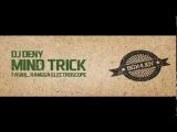 Dj Deny - Mind Trick (Faskil Mix)