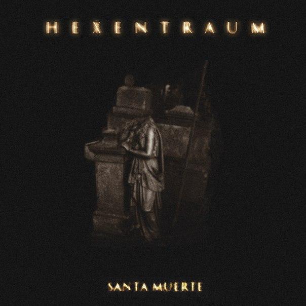 HEXENTRAUM - Santa Muerte (EP 2012)