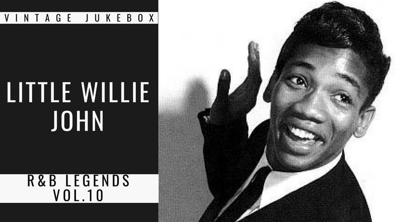 RB Legends Vol.10 - Little Willie John (FULL ALBUM - BEST OF RB)
