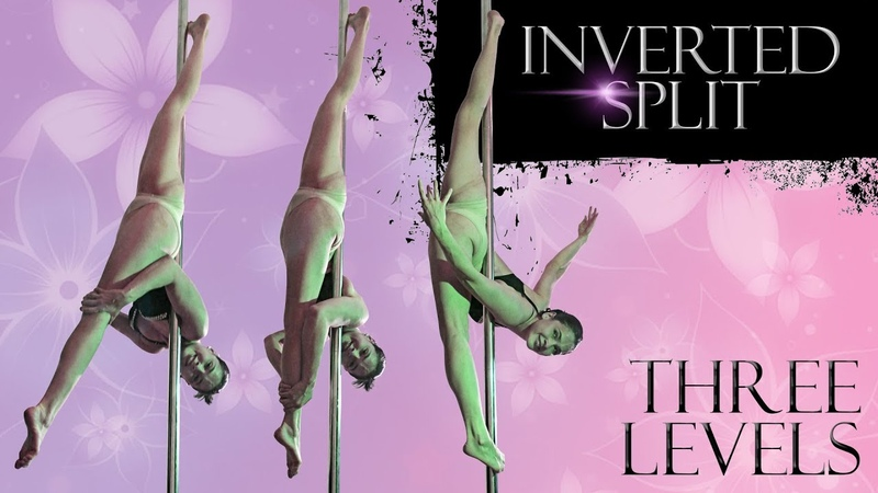 Inverted Split for all Levels of Flexibility - Pole Dance Tutorial 9