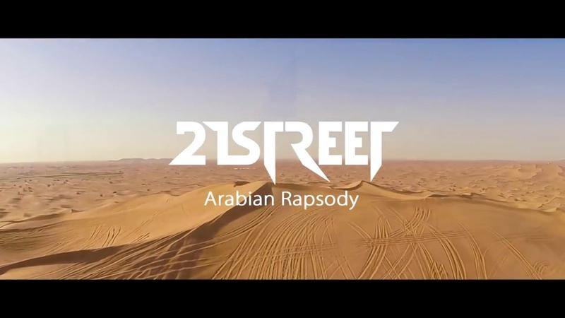 21street Arabian Rapsody