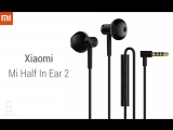 Hi-Res наушники Xiaomi Dual Driver Half-In-Ear Earphones