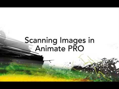 Scanning Images in Animate Pro