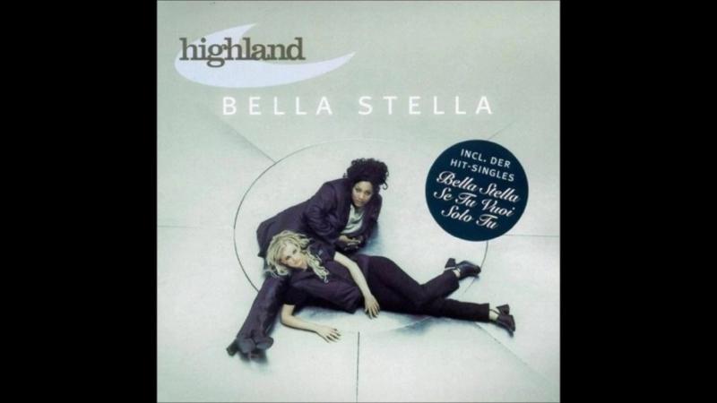 Highland - Se Tu Vuoi (New Version)