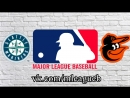 Seattle Mariners vs Baltimore Orioles 28 06 2018 AL MLB 2018 4 4
