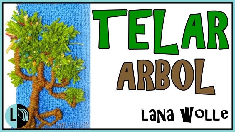 Tutorial TELAR ÁRBOL Decorativo 1 Paso a Paso Tapiz Wall Hanging TREE. Wandteppich BAUM. Lana Wolle