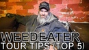 Weedeater - TOUR TIPS (Top 5) Ep. 668