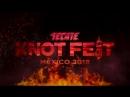 Knotfest Mexico 2018