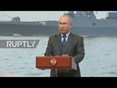 Russia: Putin attends keel laying ceremony for two frigates in Saint Petersburg