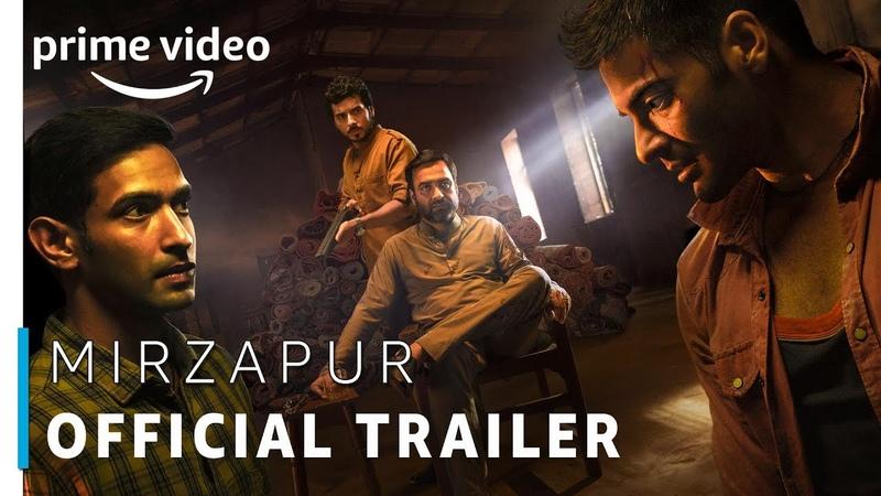 Mirzapur - Prime Original 2018 | Official Trailer (UNCUT) | Rated 18 | Amazon Prime Video