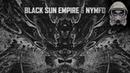 Black Sun Empire Nymfo Mud