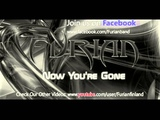 Furian - Now You're Gone (Basshunter melodic death metal cover)