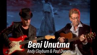 EndiPol - Beni Unutma - Andy Clayburn & Paul Dwyer / HATIRA