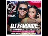 DJ Favorite - Club Season Autumn 2013 (Promo Mix) www.djfavorite.ru